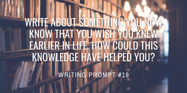 Write about something you now know that you wish you knew earlier in life. How could this knowledge have helped you?