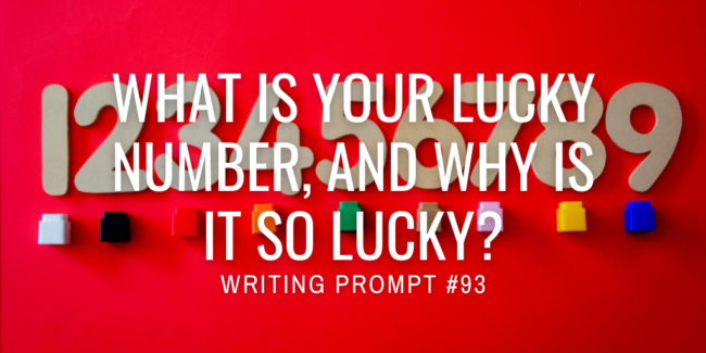 What is your lucky number, and why is it so lucky?