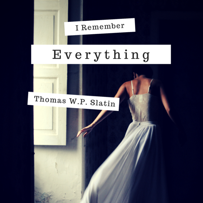 I Remember Everything