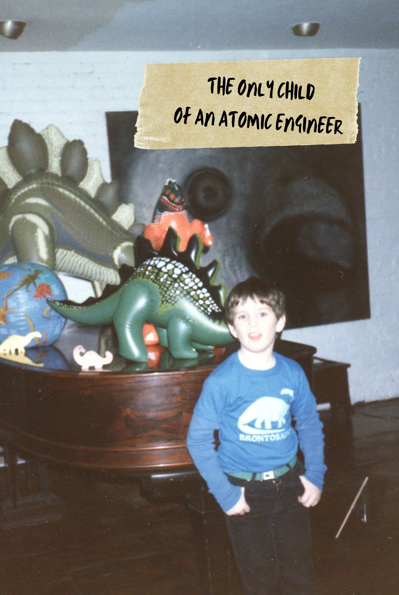 The Only Child Of An Atomic Engineer – Press Release